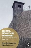 Heritage  Memory  and Punishment