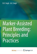 Marker Assisted Plant Breeding  Principles and Practices