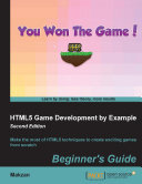 HTML5 Game Development by Example: Beginner's Guide [Pdf/ePub] eBook