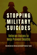 Stopping Military Suicides  Veteran Voices to Help Prevent Deaths