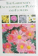 The Gardener s Encyclopedia of Plants and Flowers