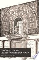 Mediaeval Church   Altar Decorations in Rome
