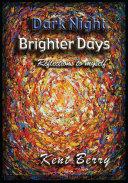 Dark Night and Brighter Days ebook