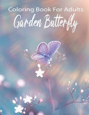 Coloring Book For Adults Garden Butterfly