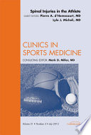 Spinal Injuries In The Athlete An Issue Of Clinics In Sports Medicine E Book Book PDF