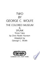 Two by George C. Wolfe
