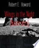 Wings in the Night  Illustrated