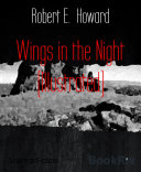Wings in the Night (Illustrated) Pdf/ePub eBook