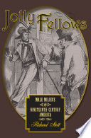 Jolly fellows male milieus in nineteenth-century America
