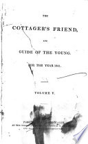 The Cottager s Friend  and Guide of the Young Book