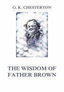 The Wisdom of Father Brown [Pdf/ePub] eBook