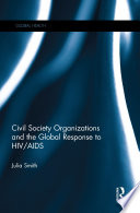 Civil Society Organizations and the Global Response to HIV AIDS