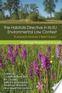 The Habitats Directive in its EU Environmental Law Context
