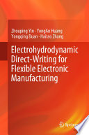 Electrohydrodynamic Direct Writing For Flexible Electronic Manufacturing