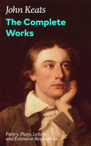 Pdf The Complete Works: Poetry, Plays, Letters and Extensive Biographies