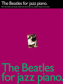 The Beatles for Jazz Piano Book PDF