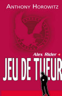 Alex Rider 4 - Le jeu du tueur ebook