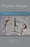 Prophetic Dialogue: Reflections on Christian Mission Today ebook