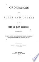 Ordinances and Rules and Orders of the City of New Bedford Book