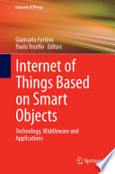 Internet Of Things Based On Smart Objects Book PDF