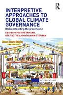 Interpretive Approaches to Global Climate Governance Pdf/ePub eBook