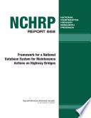 Framework for a National Database System for Maintenance Actions on Highway Bridges Book