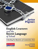 English Learners and the Secret Language of School