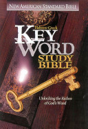 Hebrew Greek Key Word Study Bible