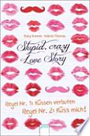 Stupid Crazy Love Story