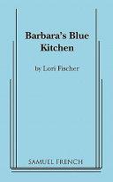 Barbara s Blue Kitchen