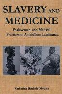 Slavery and Medicine