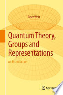 Quantum Theory  Groups and Representations