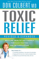Toxic Relief  Revised and Expanded