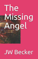 Read Online The Missing Angel For Free