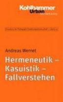 Hermeneutik - Kasuistik - Fallverstehen