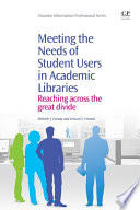 Meeting The Needs Of Student Users In Academic Libraries Book PDF