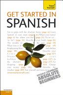 Get Started in Beginner's Spanish: Teach Yourself
