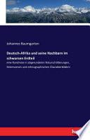 Deutsch-Afrika und seine Nachbarn im schwarzen Erdteil