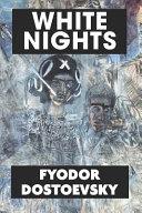 White Nights By Fyodor Dostoevsky