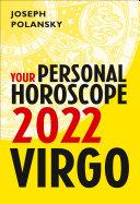 Virgo 2022: Your Personal Horoscope