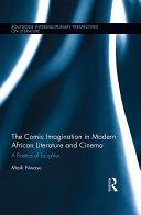 The Comic Imagination in Modern African Literature and Cinema Pdf/ePub eBook