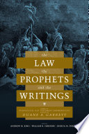 The Law The Prophets And The Writings