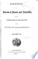 Appendix to the Journals of the Senate and Assembly     of the Legislature of the State of California     Book PDF