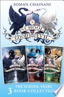 The School for Good and Evil 3 book Collection  The School Years   The School for Good and Evil  A World Without Princes  The Last Ever After   The School for Good and Evil