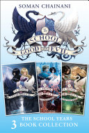 The School for Good and Evil 3-book Collection: The School Years: (The School for Good and Evil, A World Without Princes, The Last Ever After) (The School for Good and Evil)