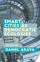 Smart Cities as Democratic Ecologies Book