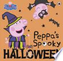 Peppa Pig  Peppa s Spooky Halloween