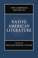 The Cambridge History of Native American Literature  Volume 1