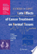 CURED I   LENT Late Effects of Cancer Treatment on Normal Tissues