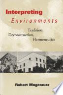 Interpreting Environments